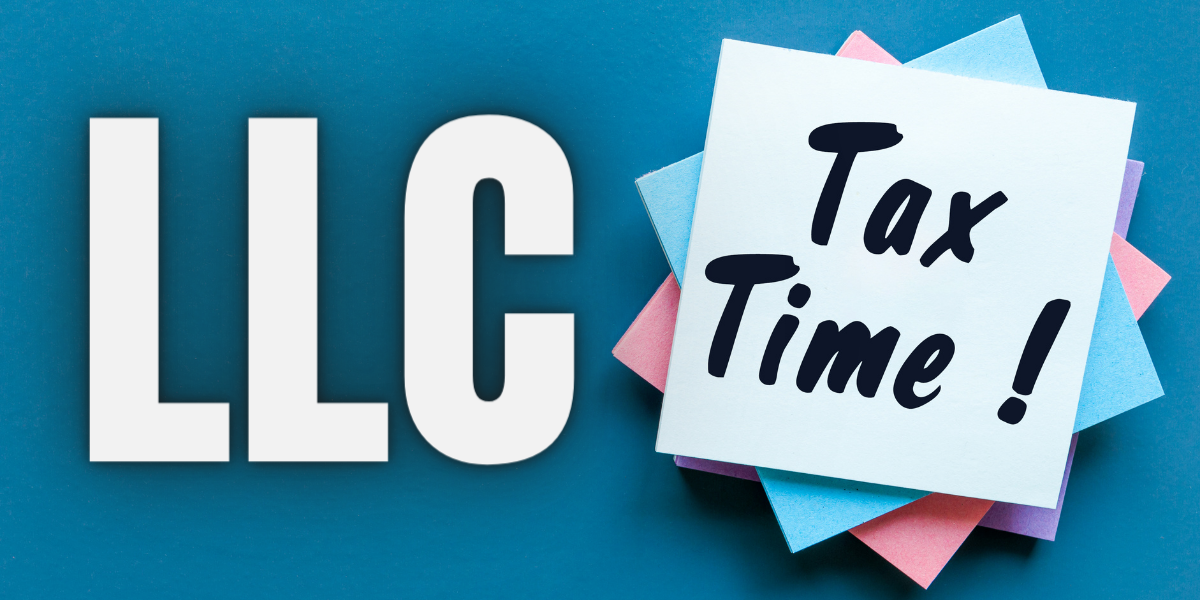 How Are Limited Liability Companies Taxed?